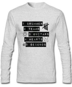 5sos 1 Drummer 2 Teams 3 Guitars 4 Hearts 5 seconds Longsleeve
