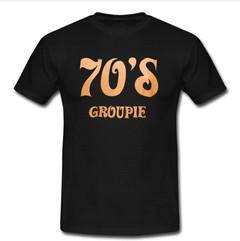 70's groupie  T-shirt