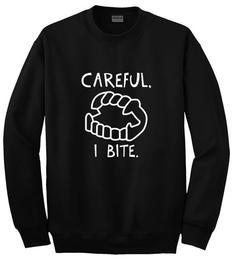 Careful I Bite Fun Vampire sweatshirt