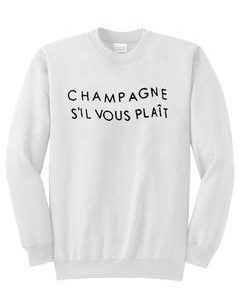 Champagne Sil Vous Plait Sweatshirt