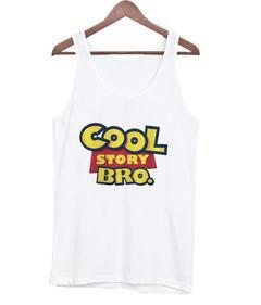 Cool Story Bro tank top