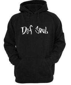 Def Soul Hoodie