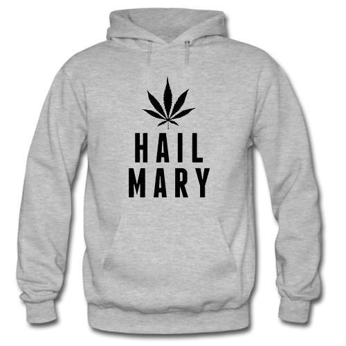 Hail Mary Weed Hoodie