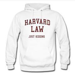 Harvard law hoodie