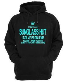 Sunglass Hut I Solve Problems Hoodie
