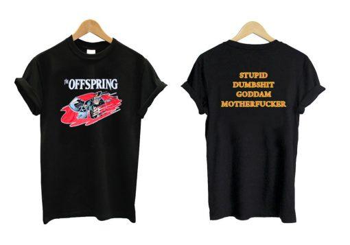 The Offspring Stupid Dumbshit Goddam Motherfucker Luke Hemmings T shirt Twoside
