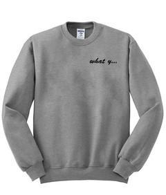 What y sweatshirt