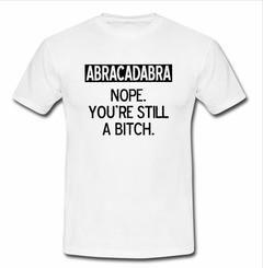 abracadabra nope T-shirt