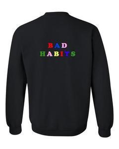 bad habits sweatshirt back