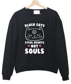 black cats steal heart not soul sweatshirt