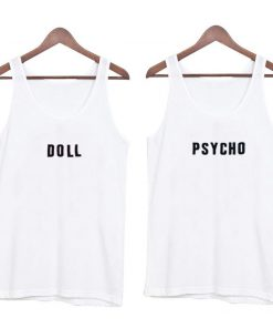 doll and psycho tank top