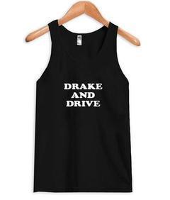 drake and drive tank top