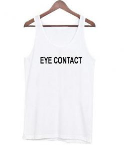 eye contact tanktop