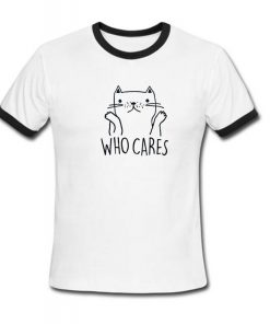 who cares ringer shirt