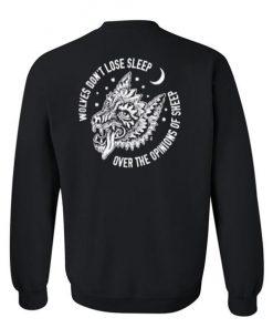 wolves dont lose sleep sweatshirt back