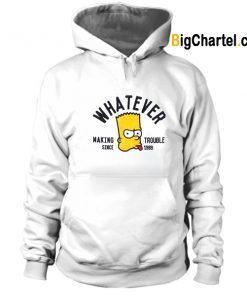 Whatever Bart Simpson Hoodie-Si