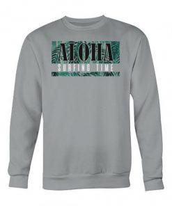 Aloha Surfing Time Sweatshirt