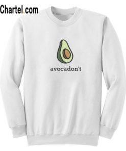 Avocadont Sweatshirt