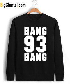 Bang Bang 93 Ariana Grande Sweatshirt