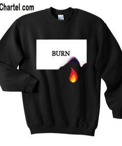 Burn Fire Sweatshirt