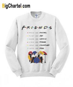 Friends Like Quote Sweatshirt