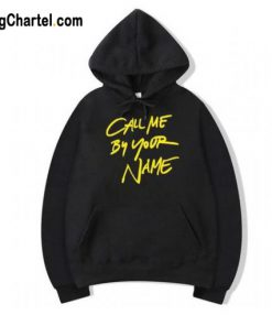 Call Me By Your Name Hoodie