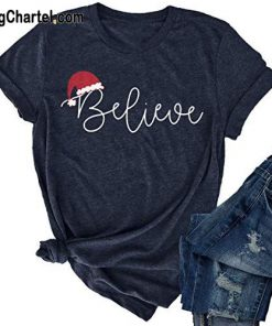 Christmas Believe T Shirt