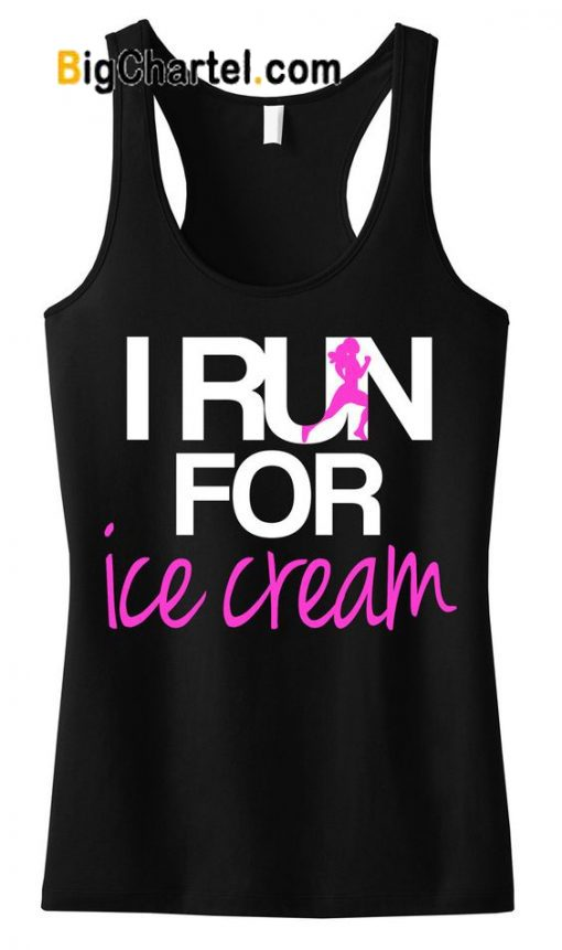 I RUN for Ice Cream TankTop