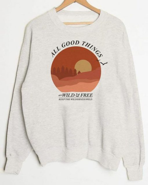All Good Things Sweatshirt