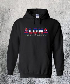 Aloha All Day Everyday Hoodie