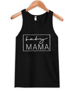 Baby Mama Tanktop