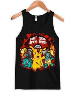 Don't Open Dead Inside Pikachu Tanktop