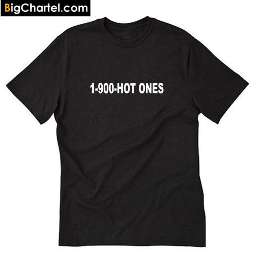 1-900 Hot Ones T-Shirt PU27