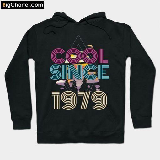 41 st Birthday Celebration Gift Cool Since 1979 Hoodie PU27