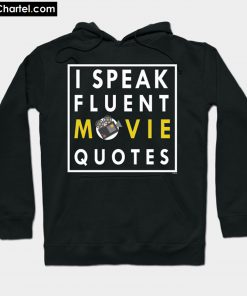 Actors Film Acting Drama I Speak Fluent Movie Hoodie PU27