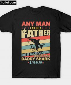 Any man can be a daddy shark 1969 T-Shirt PU27