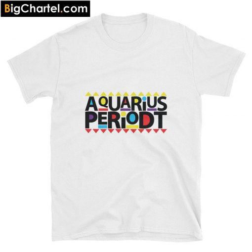 Aquarius Periodt T-Shirt PU27