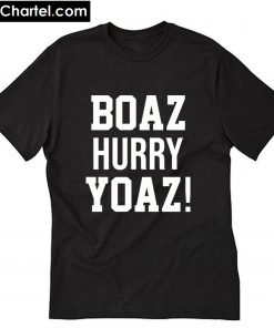 Boaz Hurry Yoaz T-Shirt PU27