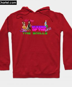 The Vixens of the Shills Hoodie PU27