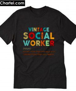 Vintage social worker noun T-Shirt PU27