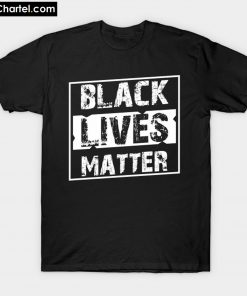 BLACK LIVES MATTER T-Shirt PU27