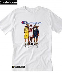 Champion lebron james kobe bryant michael T-Shirt PU27