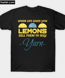 when life gives you lemons T-Shirt PU27