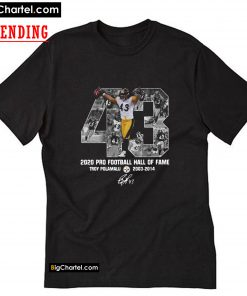 43 Troy Polamalu 2020 Pro Football Hall Of Fame T-Shirt PU27