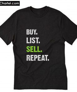 Buy List Sell Repeat T-Shirt PU27
