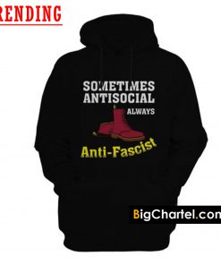 Doc Boot Sometimes Antisocial Always Antifascist Hoodie PU27