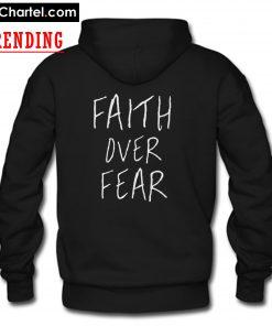 Faith Over Fear Hoodie PU27 back