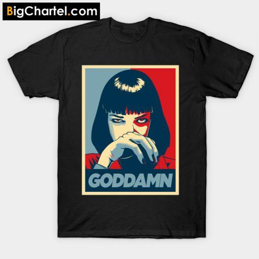 Mia Goddamn T-Shirt PU27