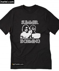 Summer is Coming T-Shirt PU27