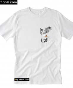 Uk Seller Eat Spaghetti To Forgetti Regretti T-Shirt PU27